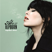 Together Alone - Alex Hepburn, Alex Hepburn